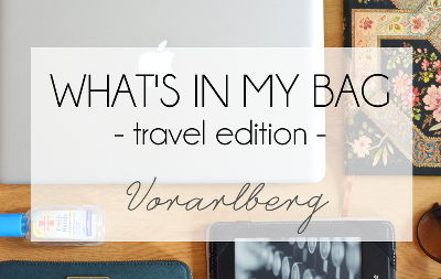 whats in my bag travel vorarlberg over the top
